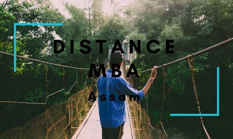 Distance MBA Options in Assam