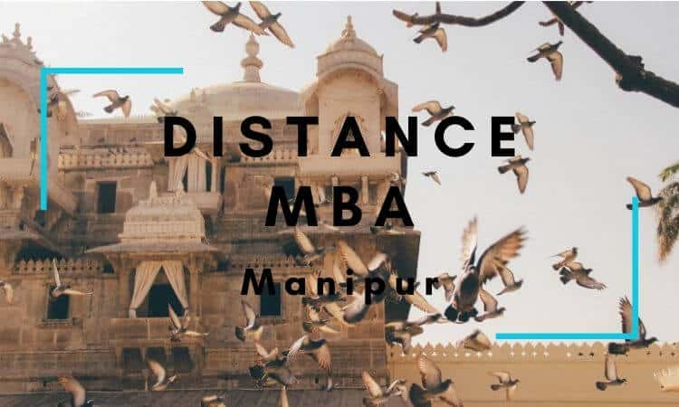 Distance MBA Options in Manipur