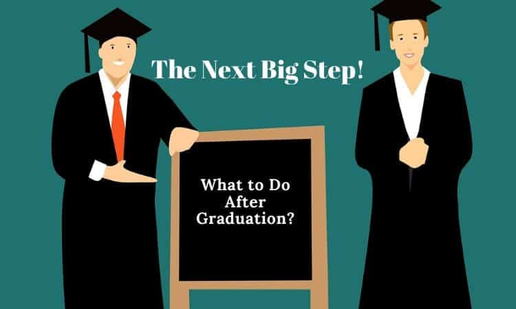 What to do after graduation? Courses, Career Tips & More