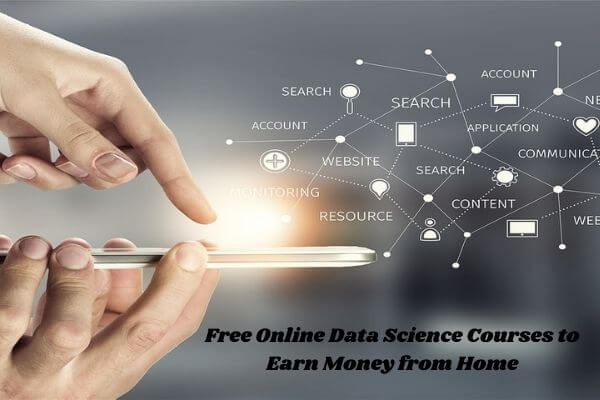 Free online data science courses in India to earn money from home