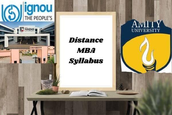 Distance MBA Syllabus from IGNOU, NMIMS and More!